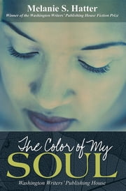 The Color of My Soul ebook by Melanie S. Hatter