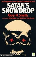 Satan's Snowdrop ebook by Guy N Smith