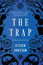 The Trap ebook by Steven Arntson