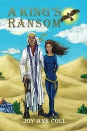 A King's Ransom ebook by Joy Ann Coll
