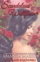 Scandalous Wallflower ebook by Amanda Mariel