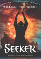 Seeker ebook by William Nicholson
