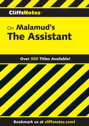 CliffsNotes on Malamud's The Assistant ebook by Mordecai Marcus