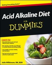 Acid Alkaline Diet For Dummies ebook by Julie Wilkinson