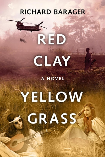 Red Clay, Yellow Grass ebook by Richard Barager