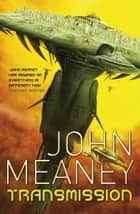 Transmission ebook by John Meaney