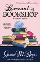 LOWCOUNTRY BOOKSHOP ebook by Susan M. Boyer