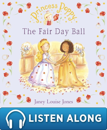 Princess Poppy: The Fair Day Ball ebook by Janey Louise Jones
