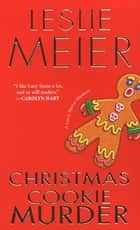 Christmas Cookie Murder ebook by Leslie Meier