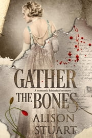 Gather the Bones ebook by Alison Stuart