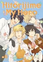Hitorijime My Hero 6 ebook by
