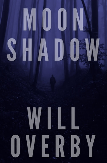 Moon Shadow ebook by Will Overby