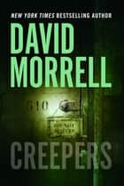 Creepers ebook by David Morrell