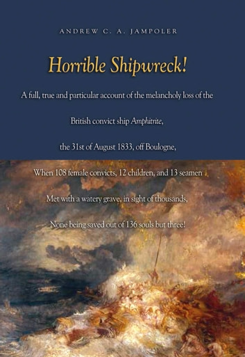 Horrible Shipwreck! ebook by Andrew C. Jampoler