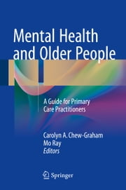 Mental Health and Older People - A Guide for Primary Care Practitioners ebook by