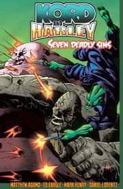 Kord and Harley Seven Deadly Sins ebook by Matthew R. Adams, Mark Henry, Jonathan Rector