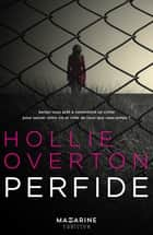 Perfide ebook by Hollie Overton