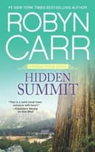 Hidden Summit ebook by Robyn Carr