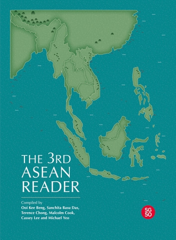 The 3rd ASEAN Reader ebook by Ooi Kee Beng,Sanchita Basu Das,Terence Chong,Malcolm Cook,Cassey Lee,Michael Yeo Chai Ming