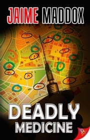 Deadly Medicine ebook by Jaime Maddox