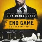 End Game - A Dirty Money Novel audiobook by Lisa Renee Jones