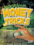 Marvelous Money Tricks ebook by Norm Barnhart