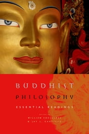 Buddhist Philosophy - Essential Readings ebook by William Edelglass,Jay Garfield