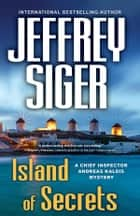 Island of Secrets ebook by Jeffrey Siger