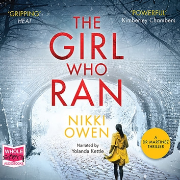 The Girl Who Ran audiobook by Nikki Owen