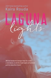 Laguna Lights (Laguna Beach Book 3) ebook by Kaira Rouda