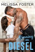 Running on Diesel ebook by Melissa Foster