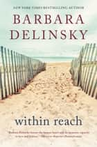 Within Reach ebook by Barbara Delinsky