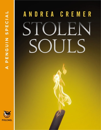 Stolen Souls - A Penguin Special from Philomel Books ebook by Andrea Cremer