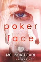 Poker Face (Masks #4) ebook by