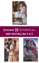 Harlequin Historical May 2018 - Box Set 2 of 2 - The Outlaw and the Runaway\Lady Cecily and the Mysterious Mr. Gray\The Knight's Forbidden Princess ebook by Carol Townend, Tatiana March, Janice Preston