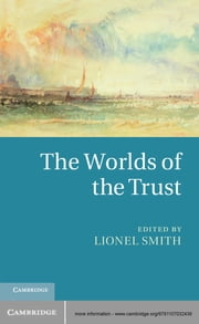 The Worlds of the Trust ebook by Lionel Smith