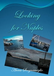 Looking for Naples ebook by Anna Scognamiglio