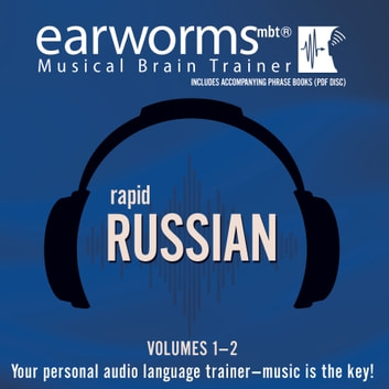 Rapid Russian, Vols. 1 & 2 audiobook by Earworms Learning,Marlon Lodge,Tatyana Homova