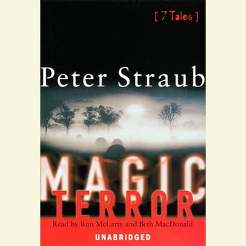 Magic Terror - 7 Tales audiobook by Peter Straub