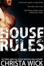 House Rules ebook by Christa Wick