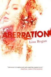 Aberration ebook by Lisa Regan