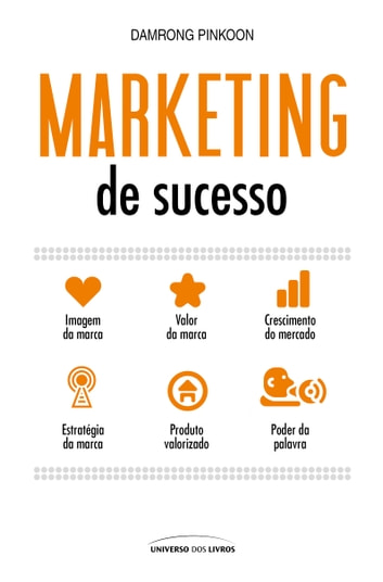 Marketing de Sucesso ebook by Damrong Pinkoon