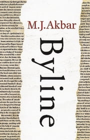 Byline ebook by M.J. Akbar