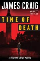 Time of Death ebook by James Craig
