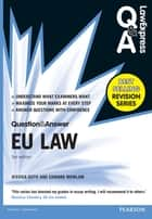Law Express Question and Answer: EU Law (Q&A revision guide) ebook by Dr Jessica Guth, Edward Mowlam