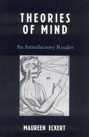 Theories of Mind - An Introductory Reader ebook by