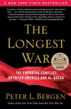 The Longest War ebook by Peter L. Bergen