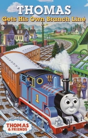 Thomas Gets His Own Branch Line (Thomas & Friends) ebook by Rev. W. Awdry,Tommy Stubbs