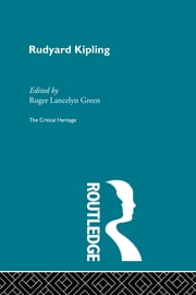 Rudyard Kipling ebook by Roger Lancelyn Green