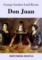 Don Juan ebook by George Gordon Lord Byron, Otto Gildemeister